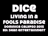 King Dice – Living in a Fool's Paradise – Dominica Calypso 2015